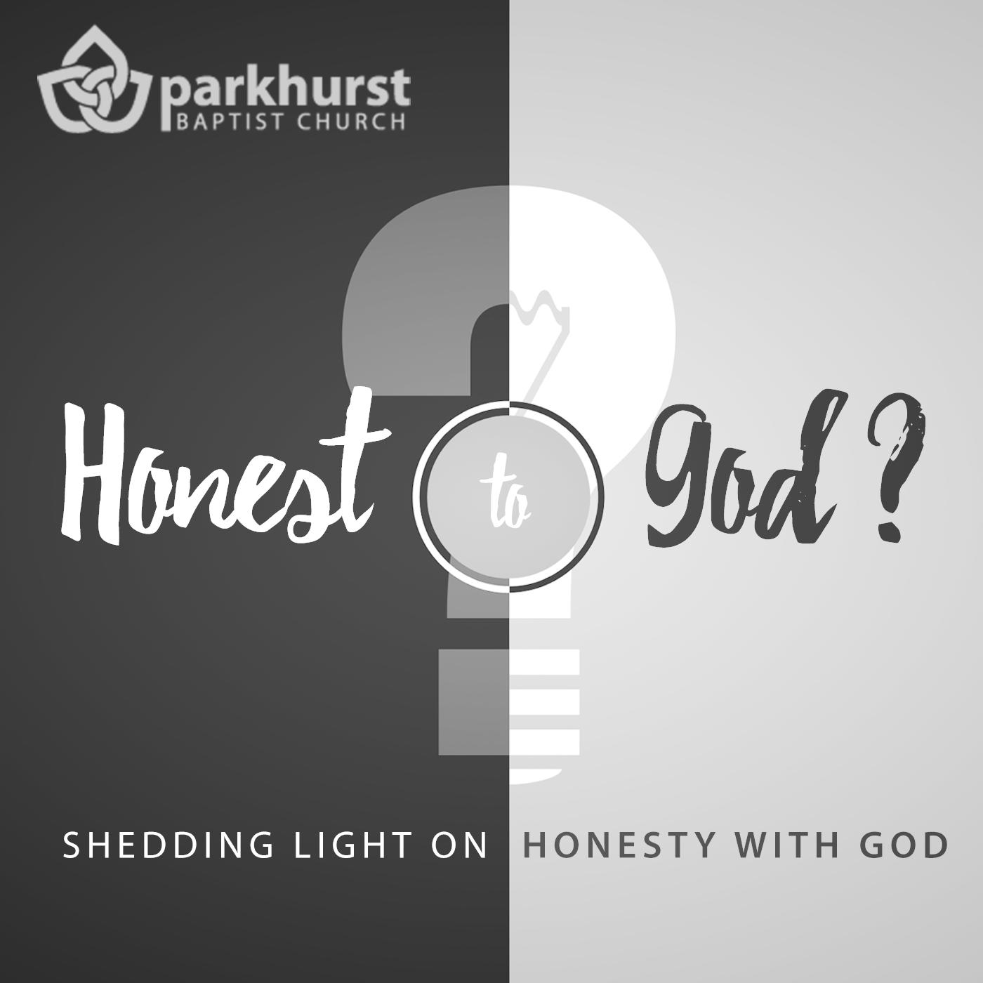 Honest to God – Psalm 103